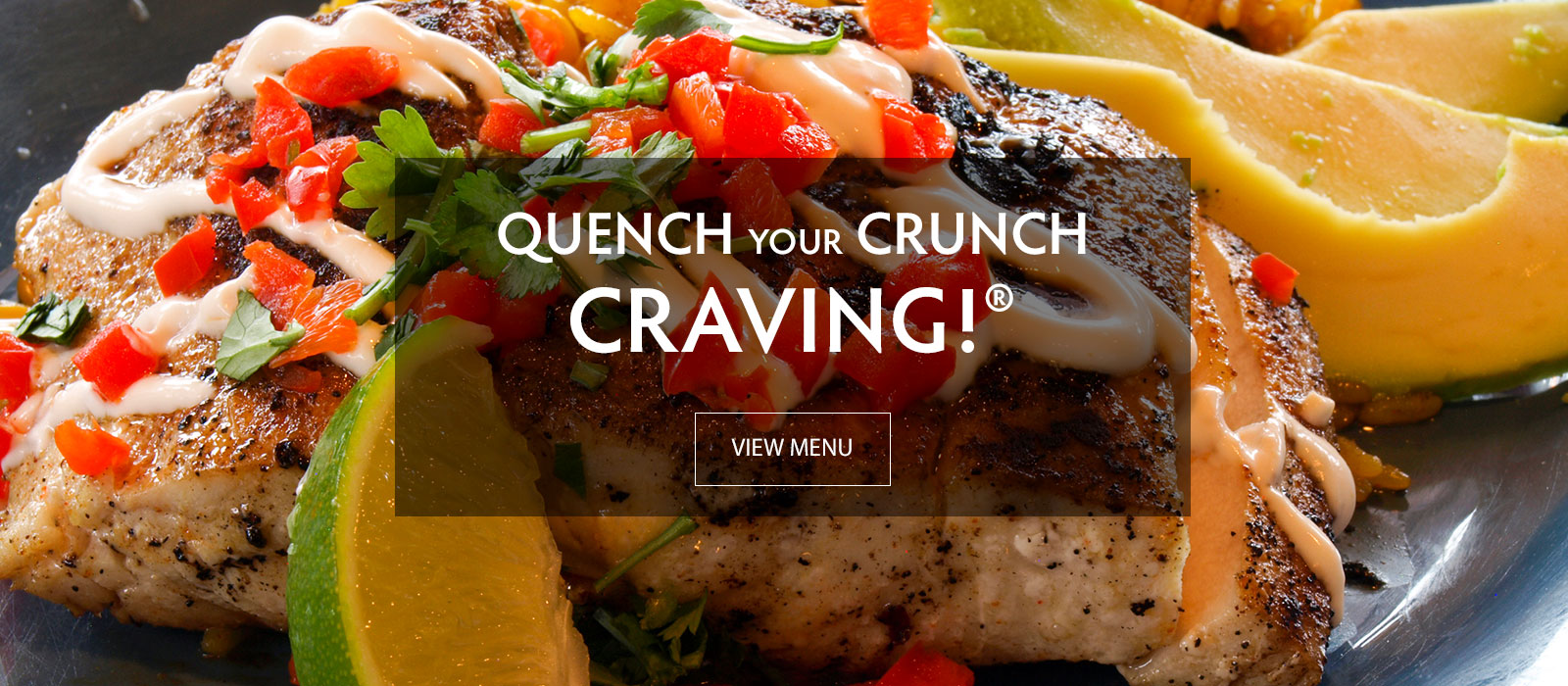 Quench your Crunch Craving!®